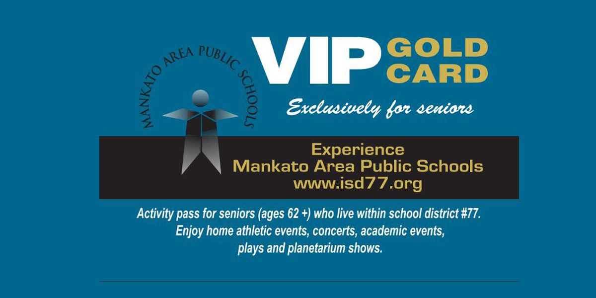 "Mankato Area Public Schools offers ""VIP Gold Card"" for senior to experience concerts, events"