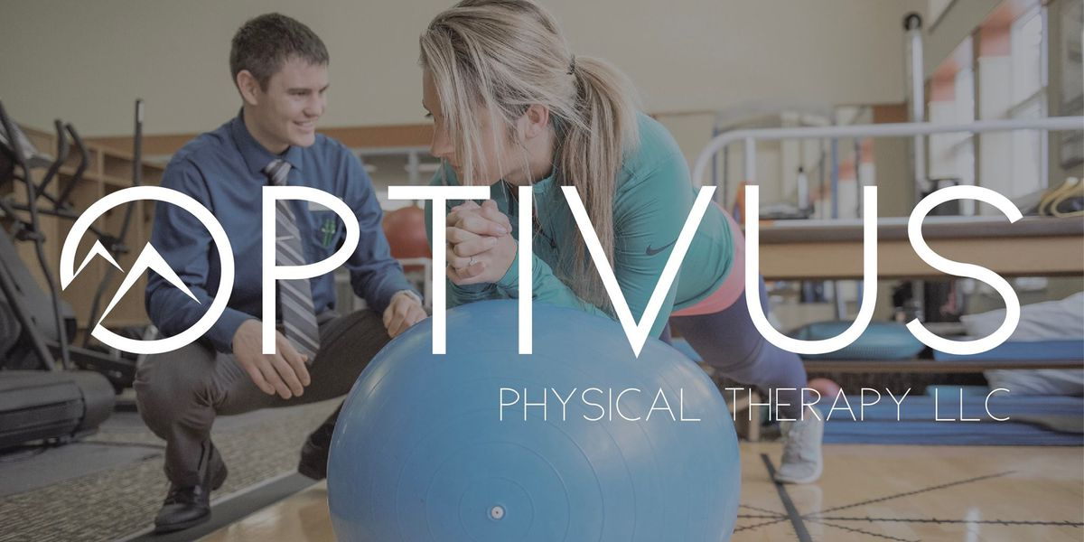 Optivus Physical Therapy to host open house for community members